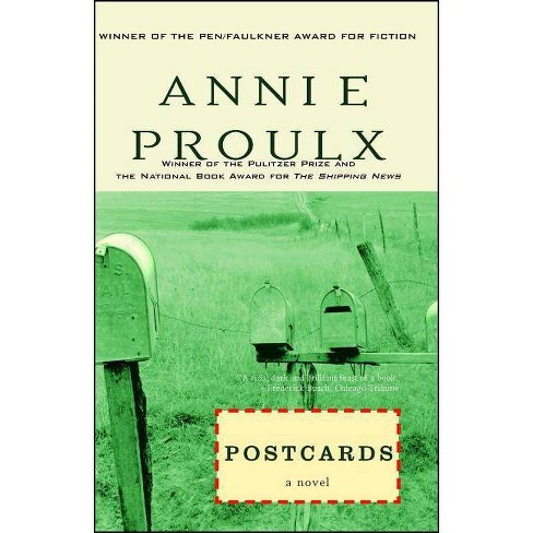 Postcards - by  Annie Proulx (Paperback) - image 1 of 1