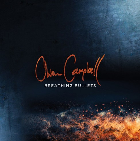 Owen campbell - Breathing bullets (CD) - image 1 of 1