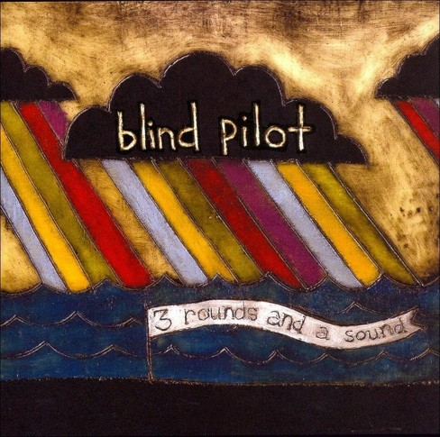 Blind pilot - 3 rounds & a sound (CD) - image 1 of 1