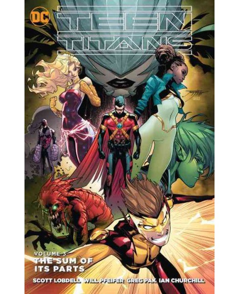 Teen Titans 3 : The Sum of Its Parts (Paperback) (Scott Lobdell) - image 1 of 1