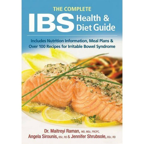The Complete Ibs Health and Diet Guide - by  Maitreyi Raman & Angela Sirounis & Jennifer Shrubsole - image 1 of 1