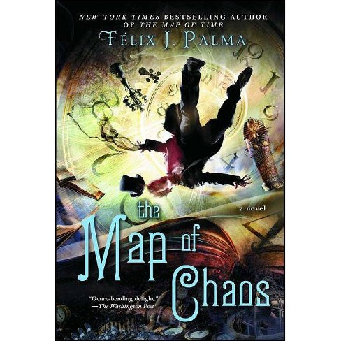 The Map of Chaos - (Map of Time Trilogy) by  Felix J Palma (Paperback) - image 1 of 1