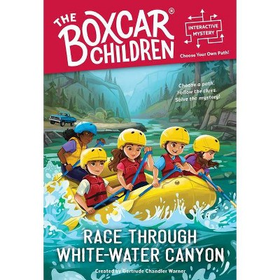 Race Through White-Water Canyon - (Boxcar Children Interactive Mysteries) (Paperback)