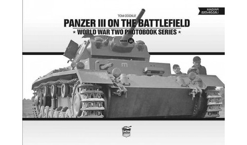 Panzer III on the Battlefield (Bilingual) (Hardcover) (Tom Cockle) - image 1 of 1