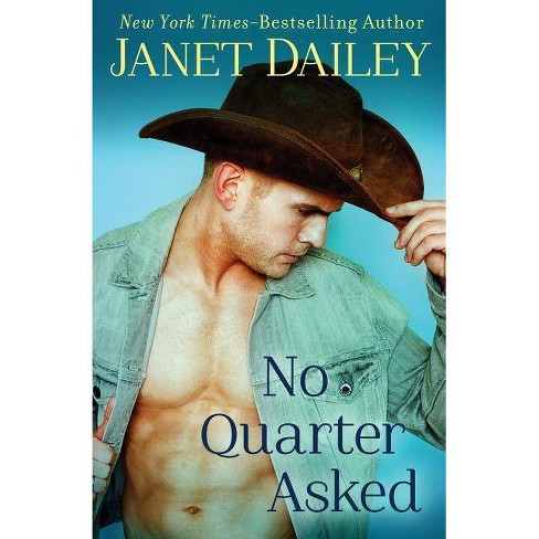No Quarter Asked - by  Janet Dailey (Paperback) - image 1 of 1