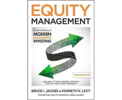 Equity Management : The Art and Science of Modern Quantitative Investing (Hardcover) (Bruce I. Jacobs & - image 1 of 1
