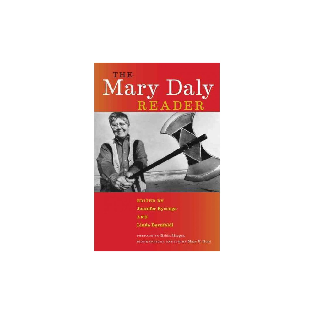 Mary Daly Reader (Paperback)