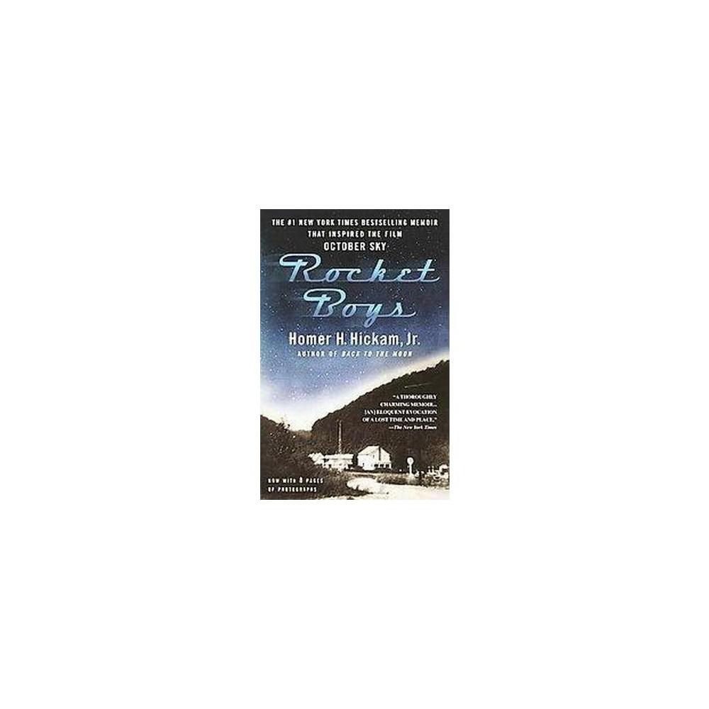 Rocket Boys : A Memoir (Reprint) (Paperback) (Homer H. Hickam)