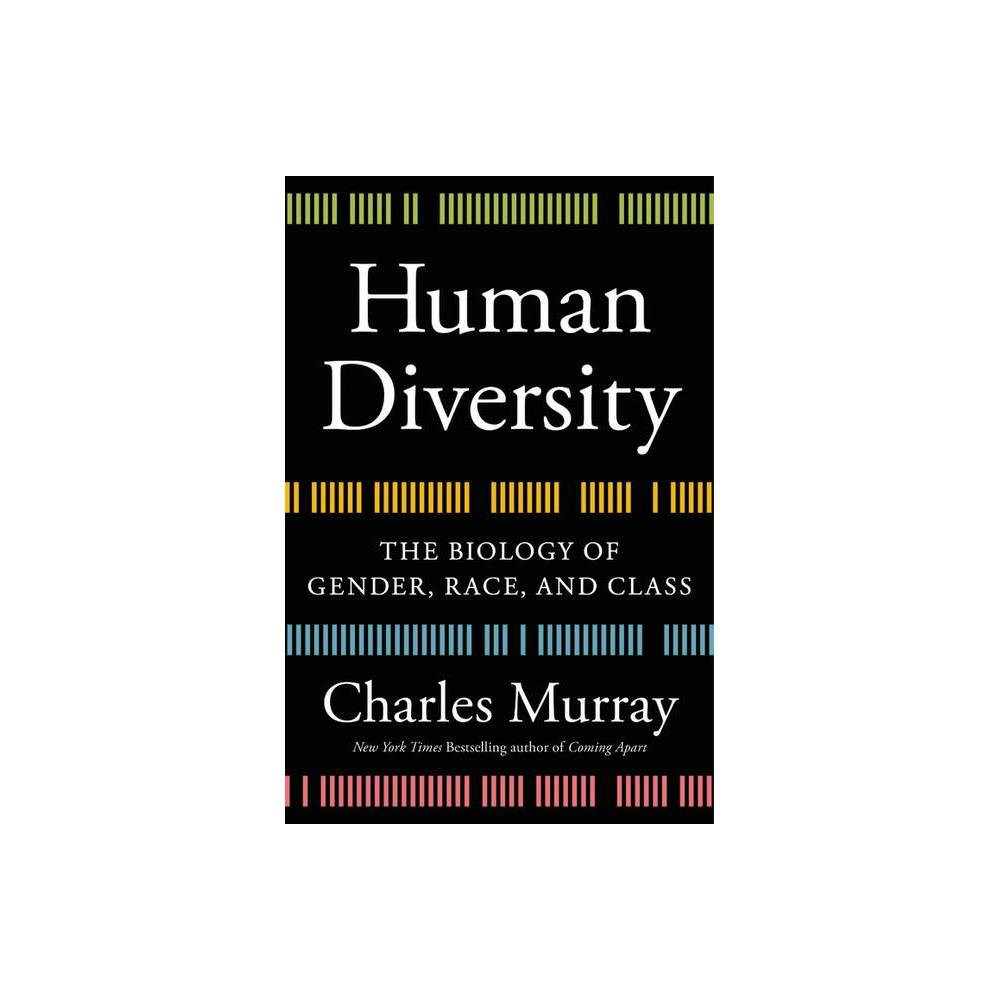 Human Diversity By Charles Murray Hardcover
