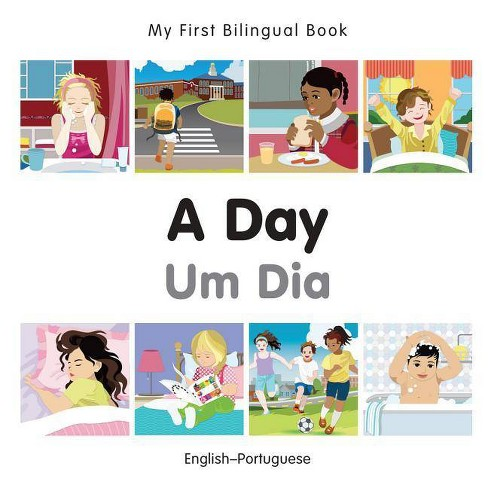 My First Bilingual Book-A Day (English-Portuguese) - (Board_book) - image 1 of 1