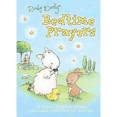 Really Woolly Bedtime Prayers ( Really Woolly)(Board)by Bonnie Rickner Jensen
