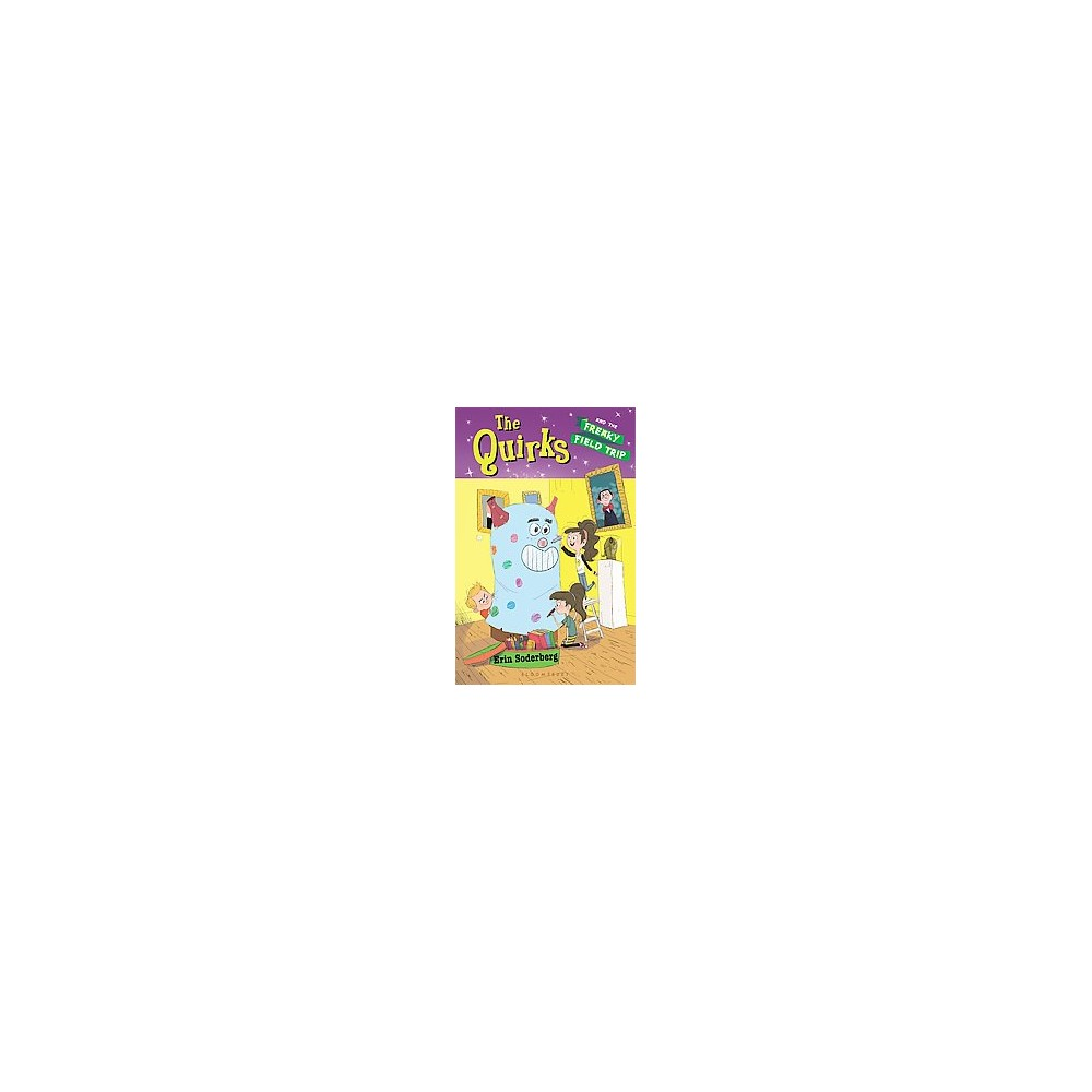 Quirks and the Freaky Field Trip (Hardcover) (Erin Soderberg)