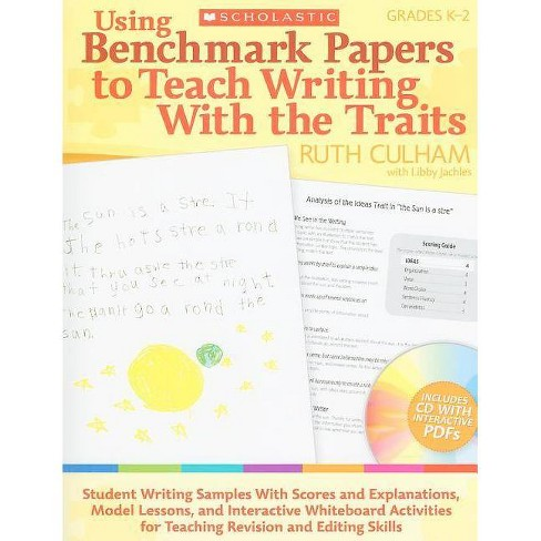 Using Benchmark Papers to Teach Writing with the Traits - by  Ruth Culham (Mixed media product) - image 1 of 1