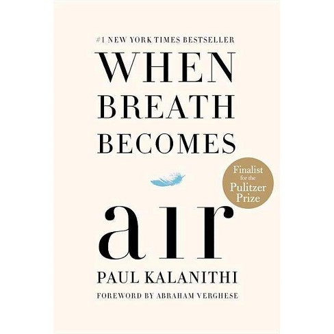 When Breath Becomes Air (Hardcover) by Paul Kalanithi - image 1 of 1