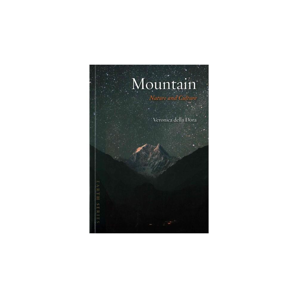 Mountain : Nature and Culture (Paperback) (Veronica della Dora)