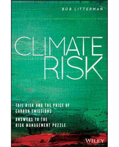 Climate Risk : Tail Risk and the Price of Carbon Emissions-answers to the Risk Management Puzzle - image 1 of 1