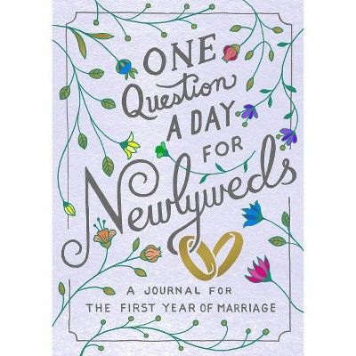 One Question a Day for Newlyweds - by Aimee Chase (Paperback)