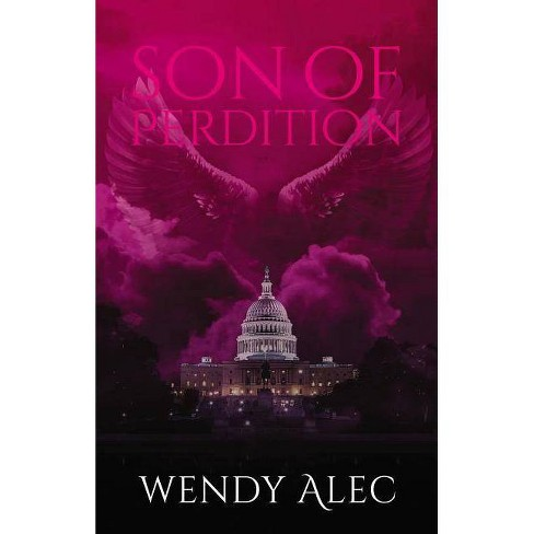 Son of Perdition - (Chronicles of Brothers) by  Wendy Alec (Paperback) - image 1 of 1