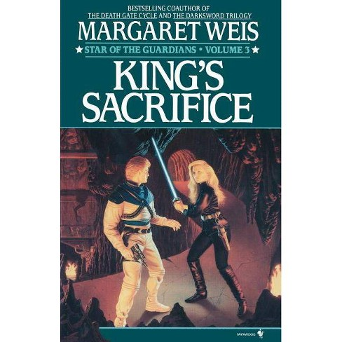 King's Sacrifice - (Star of the Guardians) by  Margaret Weis (Paperback) - image 1 of 1