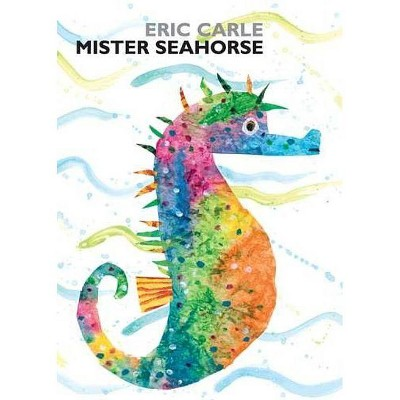 Mister Seahorse - by Eric Carle (Board Book)