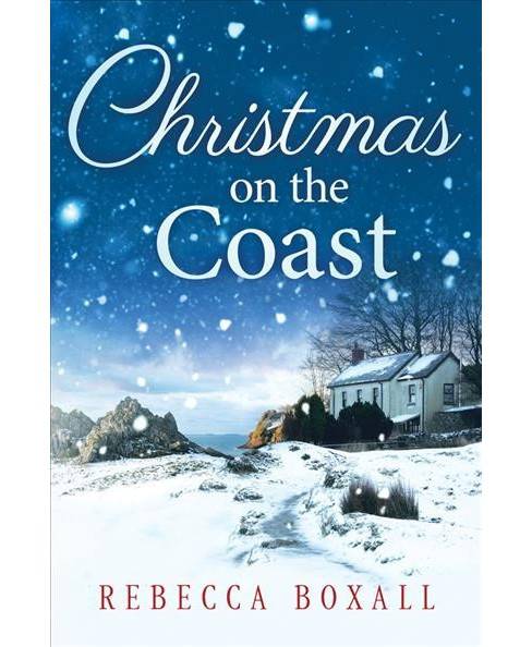 Christmas on the Coast (Paperback) (Rebecca Boxall) - image 1 of 1