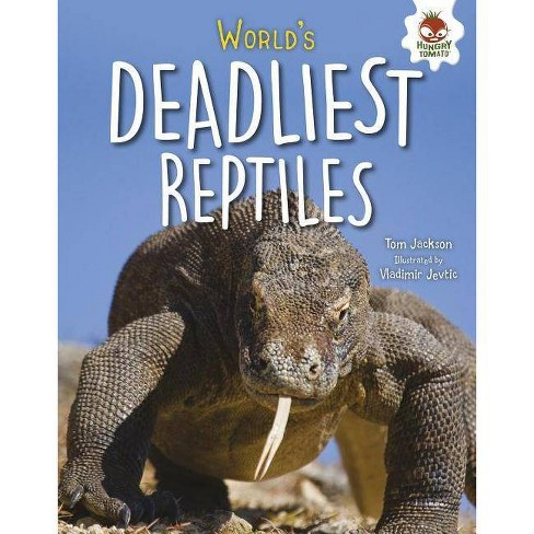 World's Deadliest Reptiles - (Extreme Reptiles) by  Tom Jackson (Hardcover) - image 1 of 1