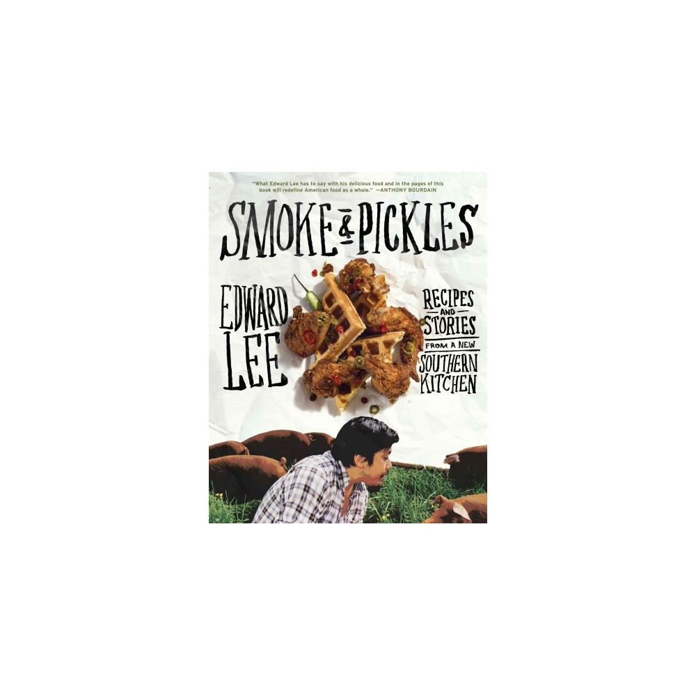 Smoke and Pickles (Hardcover)