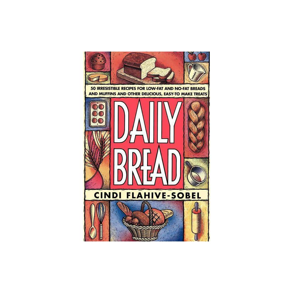 Daily Bread By Cindi Flahive Sobel Paperback