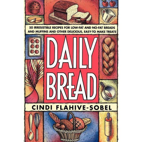 Daily Bread - by  Cindi Flahive-Sobel (Paperback) - image 1 of 1