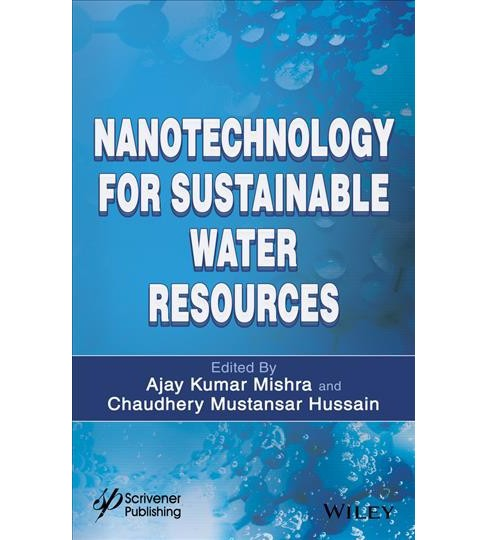 Nanotechnology for Sustainable Water Resources - by Ajay Kumar Mishra & Chaudhery M. Hussain (Hardcover) - image 1 of 1