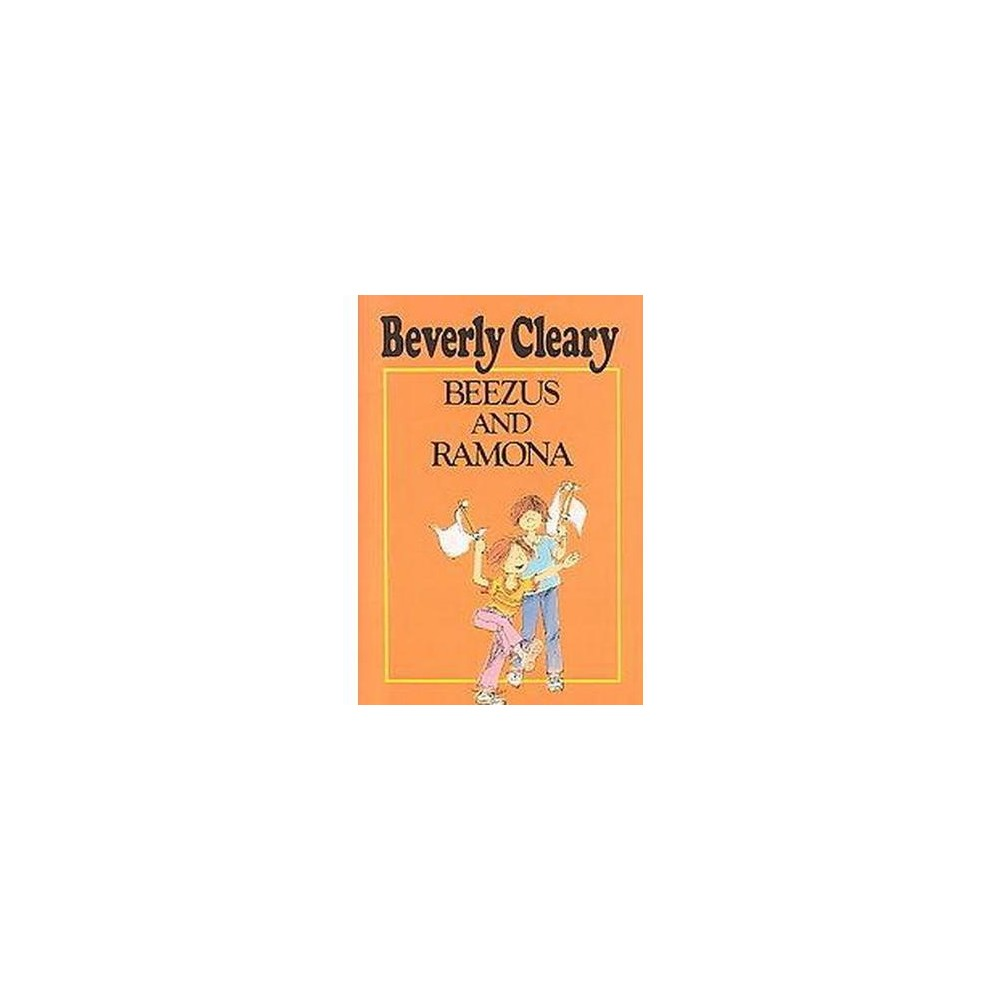 Beezus and Ramona (Hardcover) (Beverly Cleary)