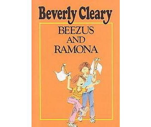 Beezus and Ramona (Hardcover) (Beverly Cleary) - image 1 of 1