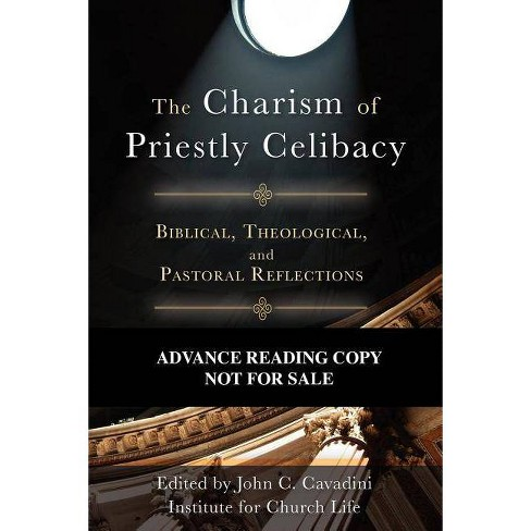 The Charism of Priestly Celibacy - (Paperback) - image 1 of 1