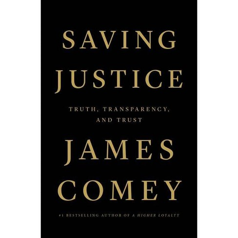 Saving Justice - by James Comey (Hardcover) - image 1 of 1
