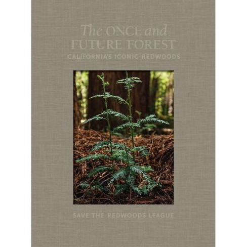 The Once and Future Forest - (Hardcover) - image 1 of 1