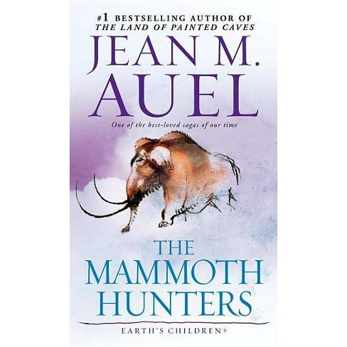 The Mammoth Hunters - (Earth's Children (Paperback)) by  Jean M Auel (Paperback) - image 1 of 1