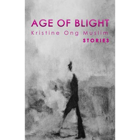 Age of Blight - by  Kristine Ong Muslim (Paperback) - image 1 of 1