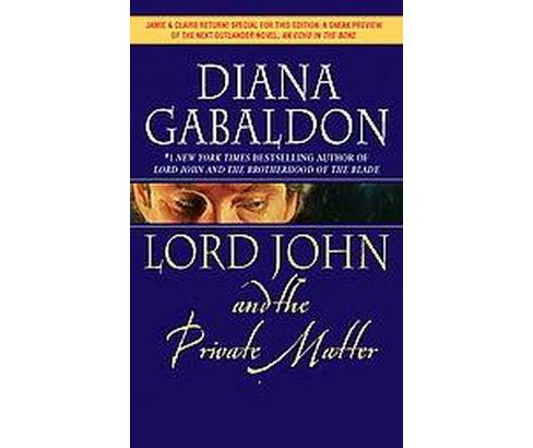 Lord John and the Private Matter (Reprint) (Paperback) (Diana Gabaldon) - image 1 of 1