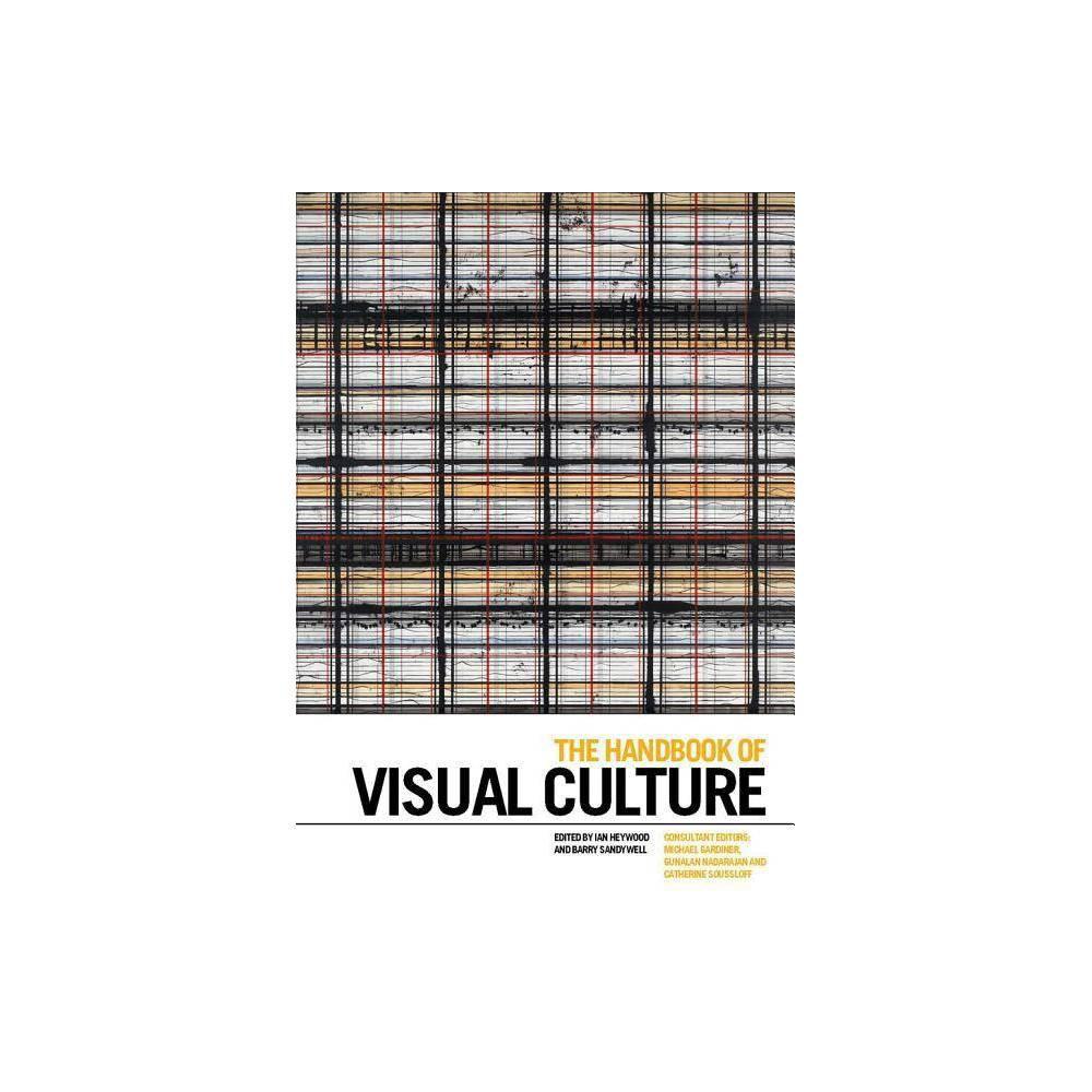 The Handbook of Visual Culture - (Hardcover)