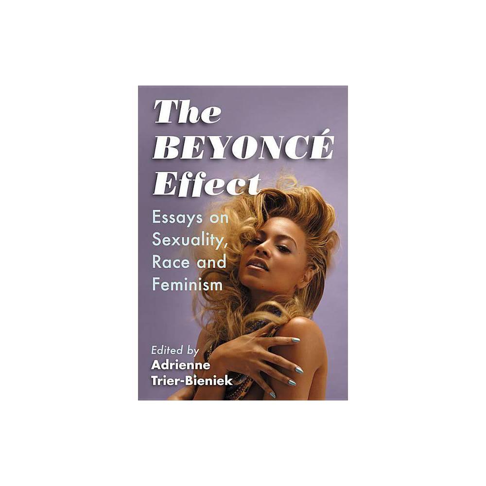 Beyonc Effect By Adrienne Trier Bieniek Paperback