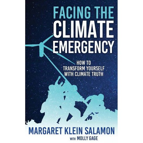 Facing the Climate Emergency - by  Margaret Klein Salamon (Paperback) - image 1 of 1