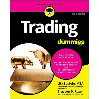 Trading for Dummies - (For Dummies (Lifestyle)) 4th Edition by  Grayson D Roze & Lita Epstein (Paperback)