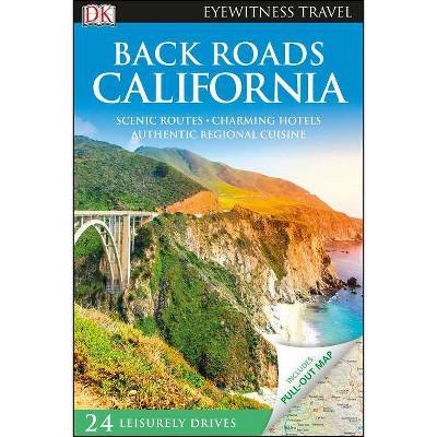 Back Roads California - (Travel Guide) (Paperback)