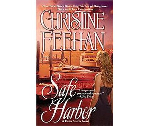 Safe Harbor ( Drake Sisters) (Paperback) by Christine Feehan - image 1 of 1