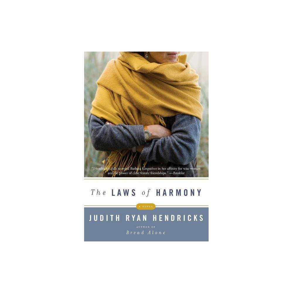 The Laws Of Harmony By Judith R Hendricks Paperback