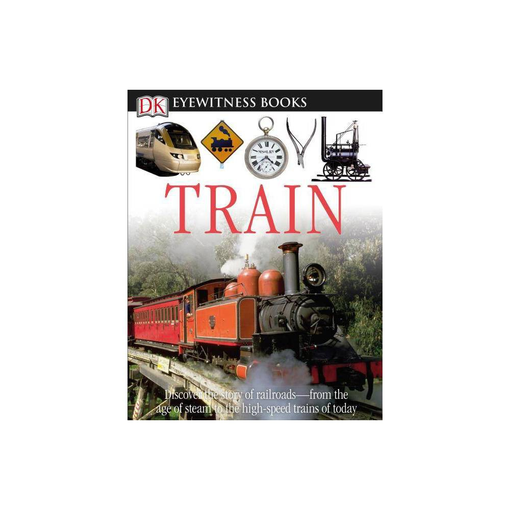 Dk Eyewitness Books Train By John Coiley Mixed Media Product