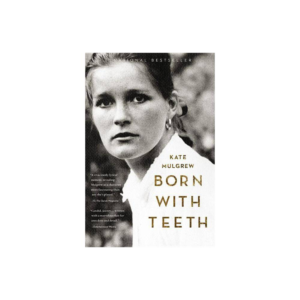 Born With Teeth By Kate Mulgrew Paperback