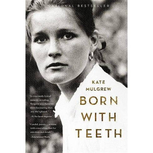 Born with Teeth - Large Print by  Kate Mulgrew (Hardcover) - image 1 of 1