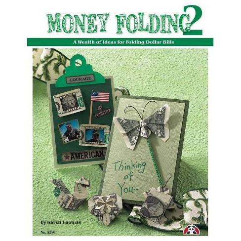 Money Folding 2 - by  Karen Thomas (Paperback) - image 1 of 1