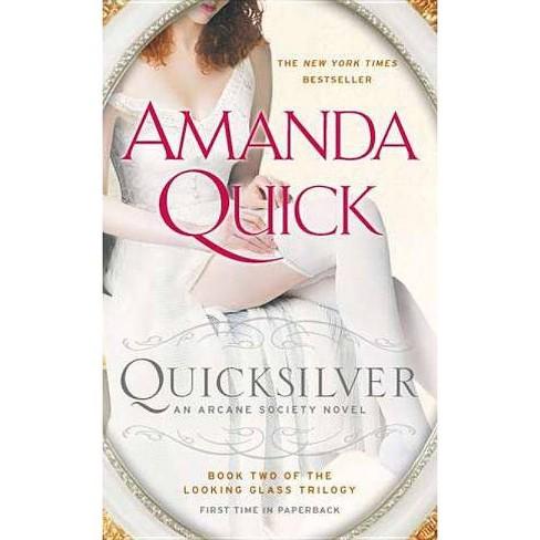 Quicksilver - (Arcane Society Novel) by  Amanda Quick (Paperback) - image 1 of 1